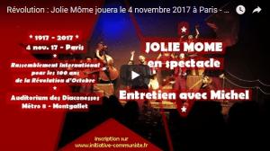 Le 4/11/17 Jolie Môme spectacle à Paris pour les 100 ans de la Révolution d'Octobre ! entretien #vidéo