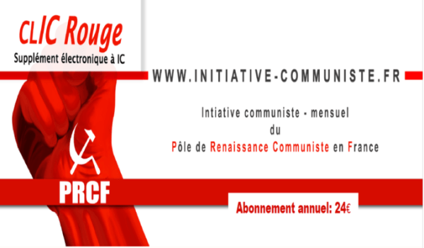 CLIC rouge : votre supplément électronique gratuit à Initiative Communiste [ mai 2018]