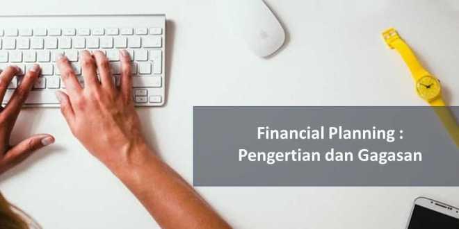 Financial Planning Pengertian dan Gagasan