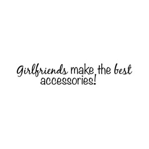 Art Impressions Girlfriends Cling Rubber Stamp – Girlfriends Make the Best Accessories