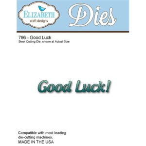 Elizabeth Craft Metal Die – Good Luck!