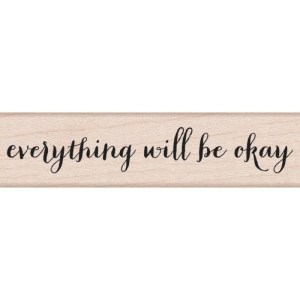 Hero Arts Mounted Rubber Stamps .5″X3″ – Will Be Okay