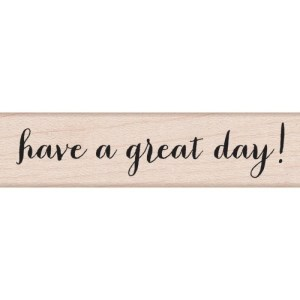 Hero Arts Mounted Rubber Stamps .5″X3″ Have a Great Day