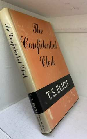 The Confidential Clerk: A Play