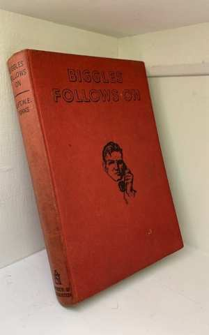 Biggles Follows On: a story of the Cold War in Europe and Asia