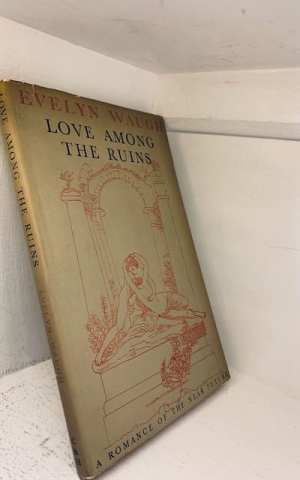 Love among the Ruins: a romance of the near future