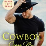 Inkslinger PR Blog Tour: Cowboy, Cross My Heart by Donna Grant