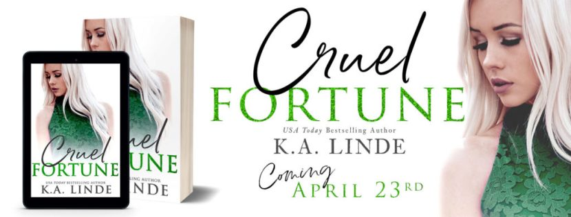 Cover Reveal: Cruel Fortune by K A  Linde