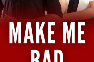Release Blitz + My Book Review MAKE ME BAD by RS Grey