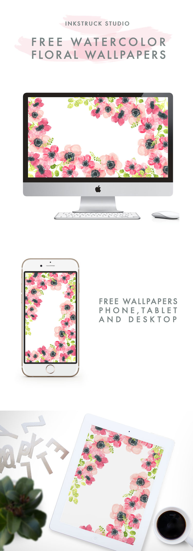 Free watercolor floral wallpapers to pretty up your desktop,phone and tablet- Zakkiya Hamza | Inkstruck Studio