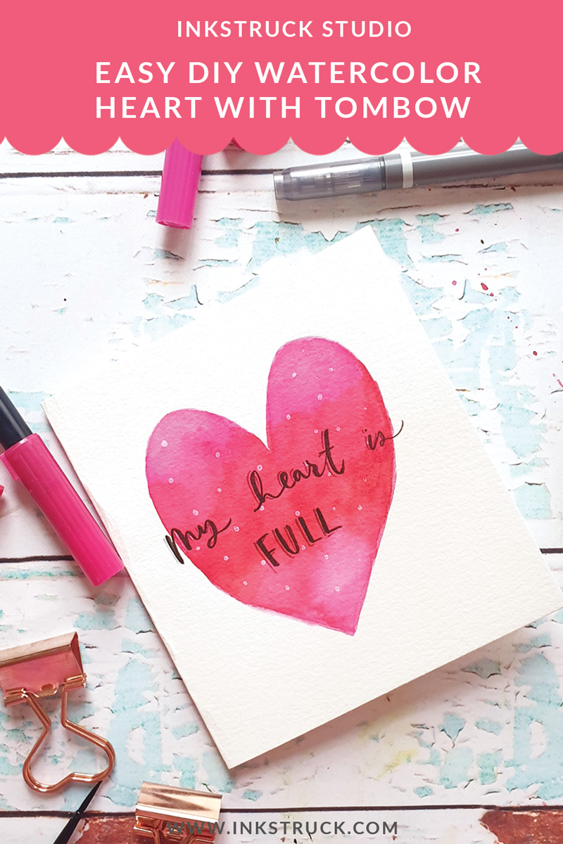Learn to paint DIY easy blended watercolor heart using Tombow brush pens by Zakkiya Hamza of Inkstruck Studio