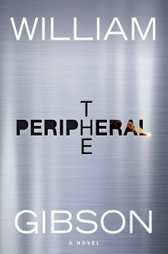 Book Cover: The Peripheral by William Gibson