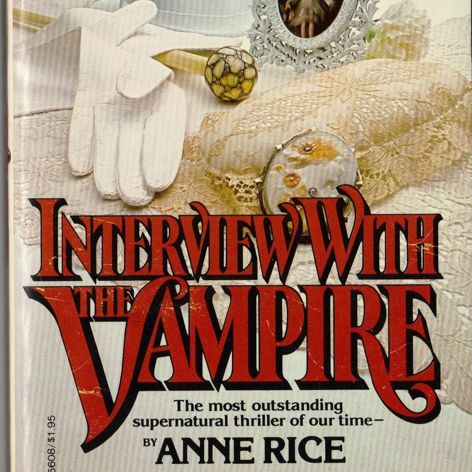 Book Cover: Interview with the Vampire by Anne Rice