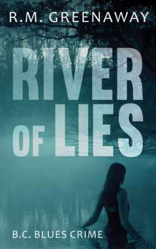 Book Cover: River of Lies. A silhouetted woman wades up to her hips in a still body of water by a tall tree with many branches. The cover is monochromatic jade green to black.