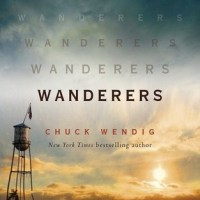 Book Review: Wanderers by Chuck Wendig