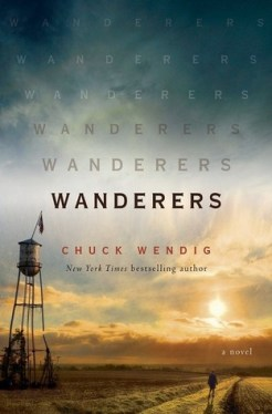 Book Cover: Wanderers by Chuck Wendig. A person walks down a midwestern road next to a water tower.