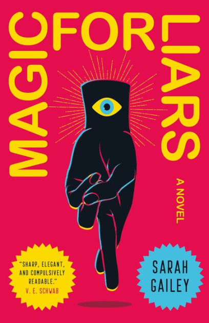 Book Cover: Magic For Liars by Sarah Gailey