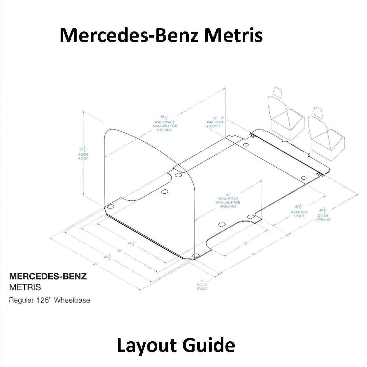 Mercedes Benz Metris Layout Guide
