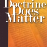 Doctrine Does Matter