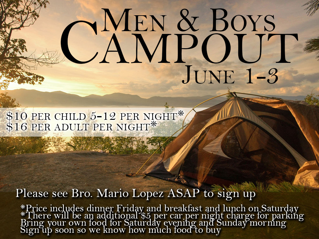 Men and Boys Campout – June 1-3, 2018