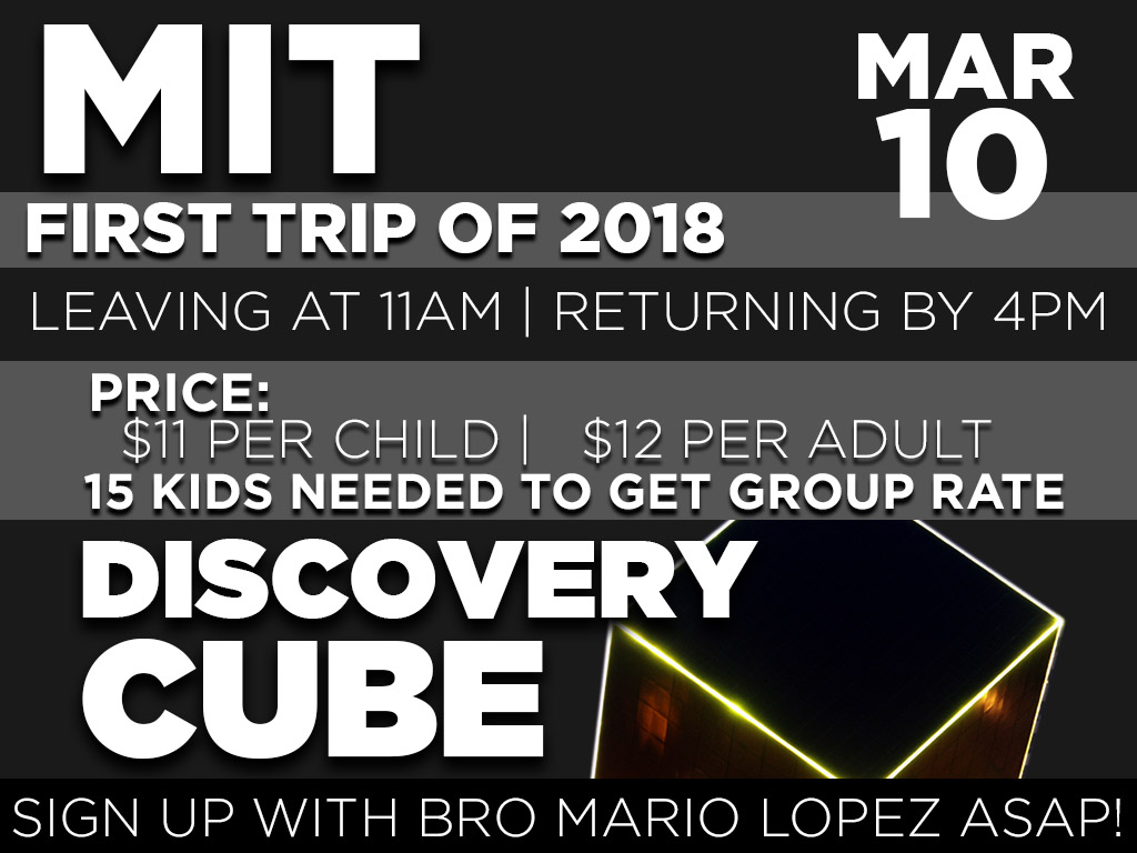 MIT Discovery Cube Trip – March 10, 2018