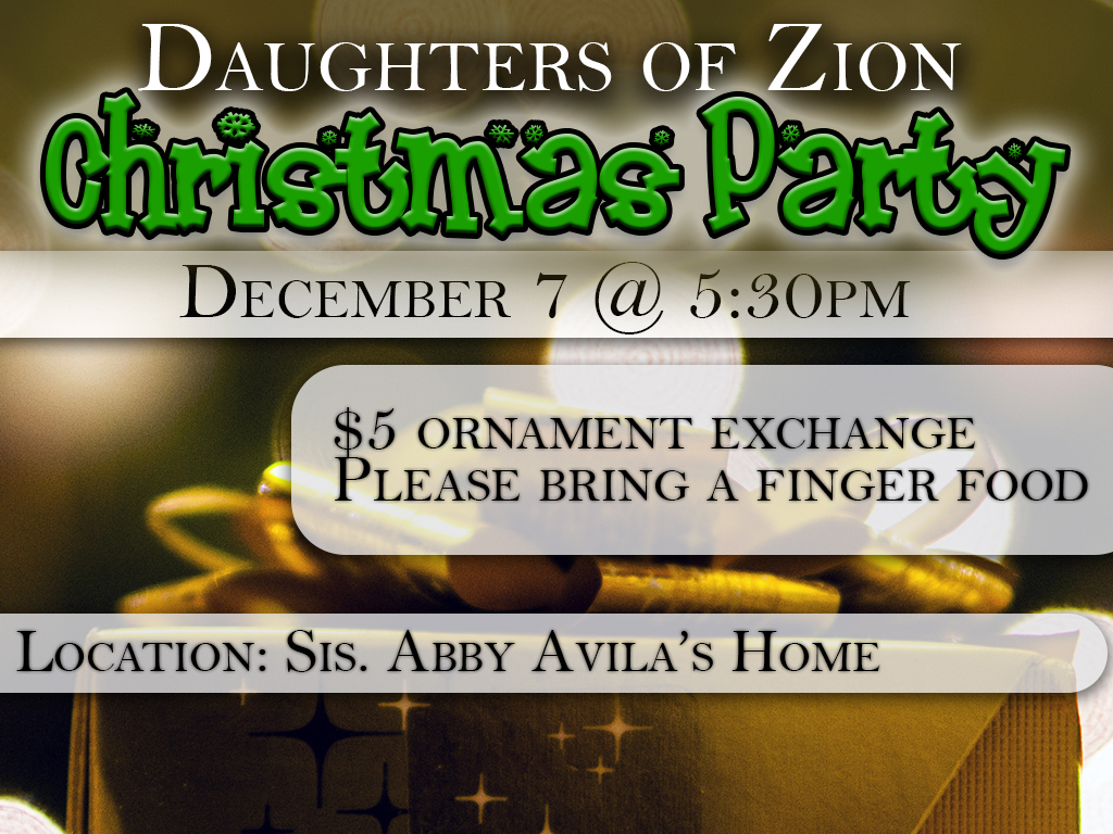 Daughters of Zion Christmas Party | December 7, 2019
