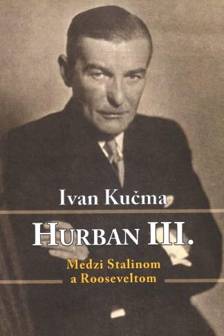 Obálka knihy Hurban III - Medzi Stalinom a Roosveltom - INLIBRI