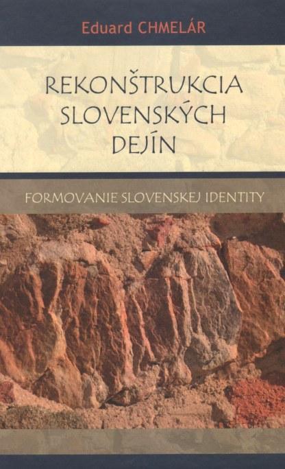 Obálka knihy Rekonštrukcia slovenských dejín od autora: Eduard Chmelár - INLIBRI