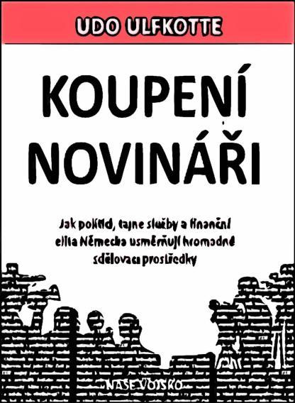 Ilustrácia knihy Koupeny novinári od autora: Ulfkotte Udo - INLIBRI