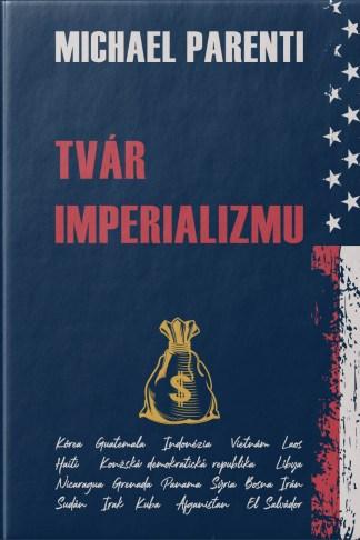 Obálka knihy Tvár imperializmu od autora: Michael Parenti - INLIBRI