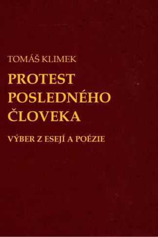 Obálka knihy Protest posledného človeka od autora: Tomáš Klimek - DAV DVA