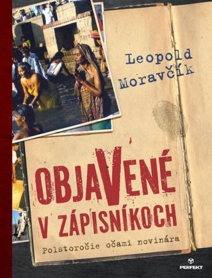 Obálka knihy Objavené v zápisnikoch od autora: Leopold Moravčik - INLIBRI