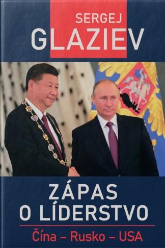 Obálka knihy Zápas o líderstvo od autora: Sergej GLAZJEV