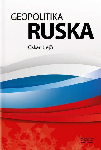 Obálka knihy Geopolitika Ruska od autora: Oskar Krejčí