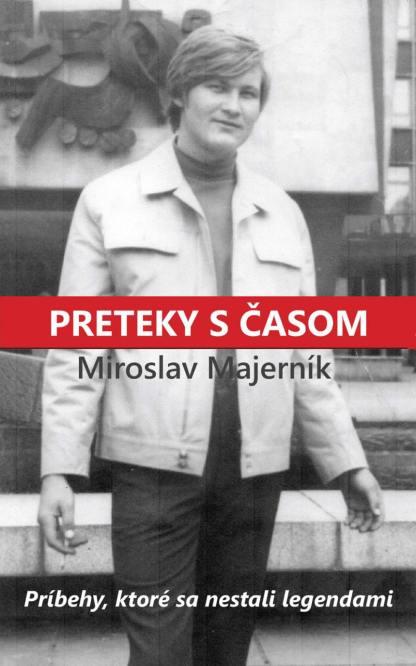 Obálka knihy Preteky s časom od autora: Miroslav Majerník