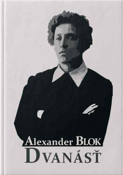 Obálka knihy Poéma dvanásť od autora: Alexander Blok