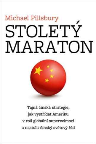 Obálka knihy Stoletý maratón od autora: Michael Pillsbury