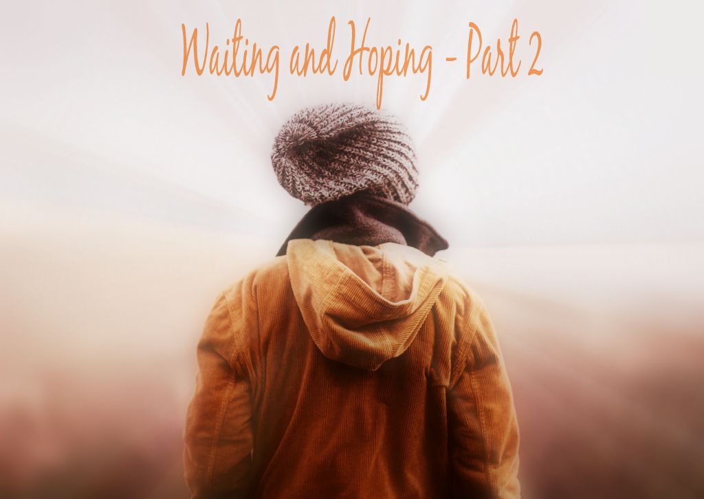 Waiting and Hoping part 2