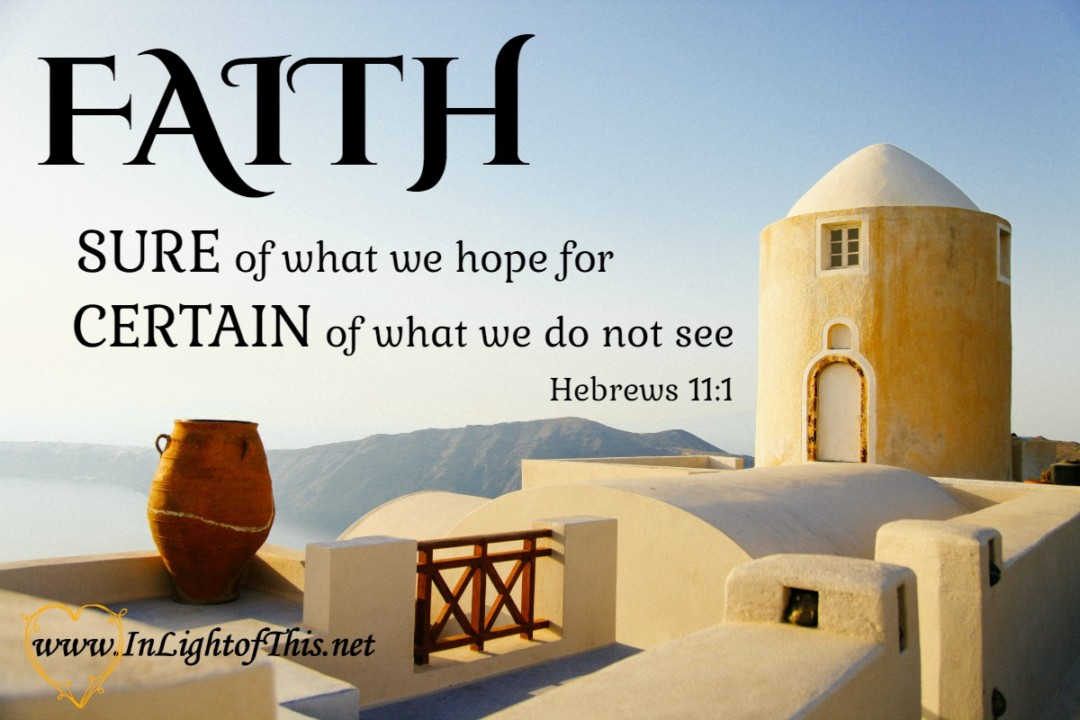 Hebrews 11:1 Faith