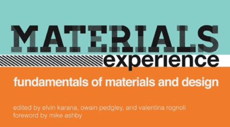 Materials Experience: Fundamentals of Materials and Design - a new 'material' book released