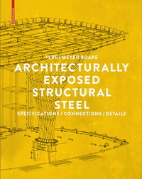 Architecturally Exposed Structural Steel: Specifications / Connections /Details Book Cover