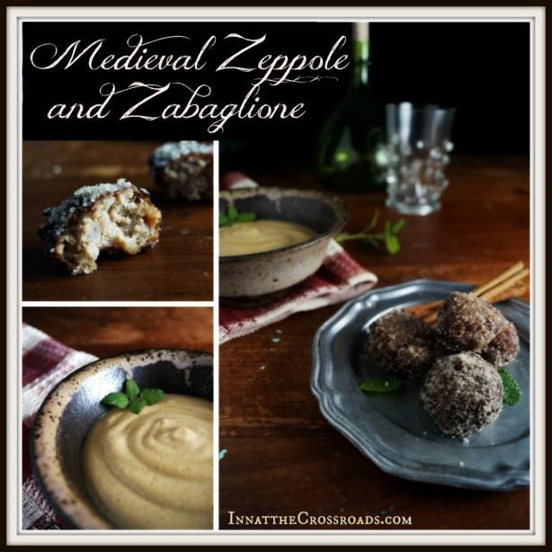 Medieval Zeppole and Zabaglione