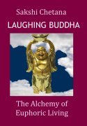 Laughing Buddha: Euphoric Living