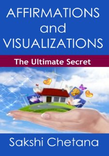 Affirmations and Visualization: The Ultimate Secret