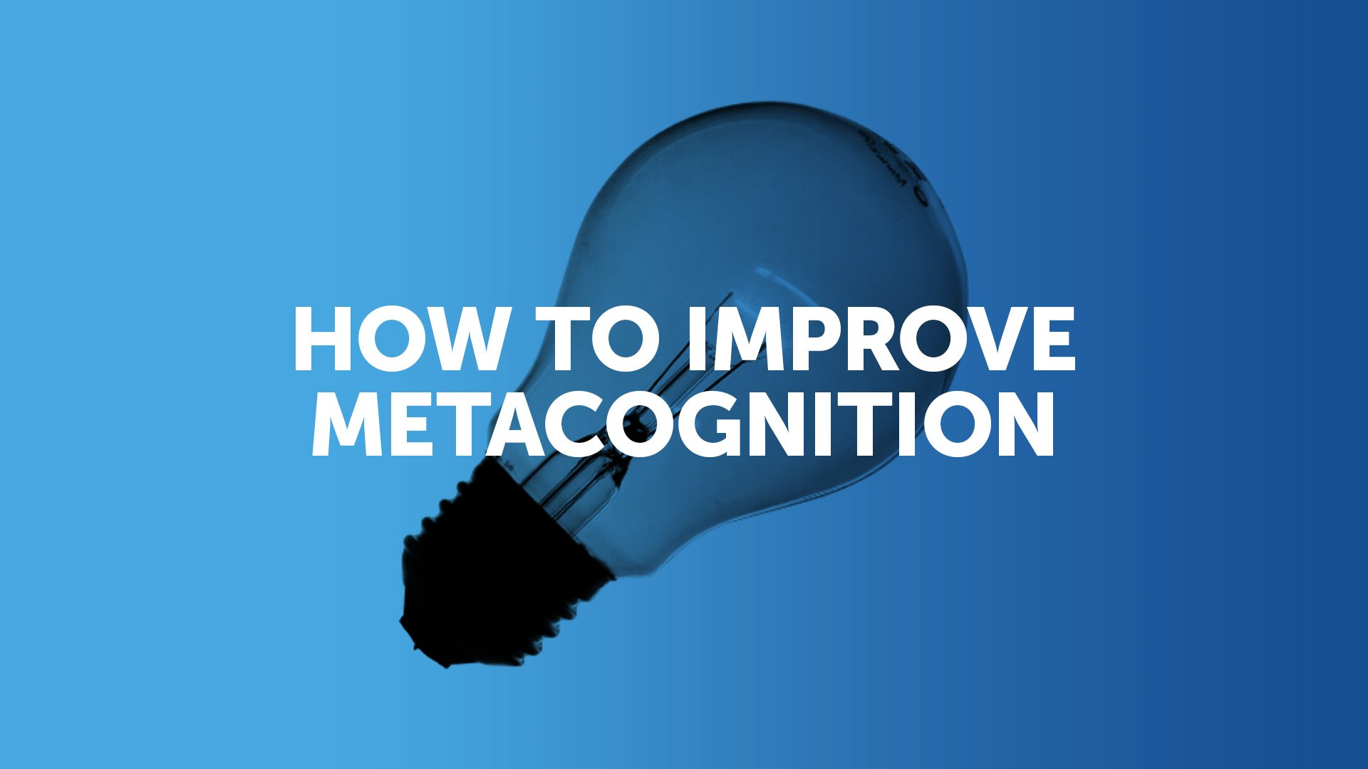 How To Improve Metacognition In The Classroom
