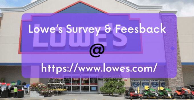 lowes survey and feedback