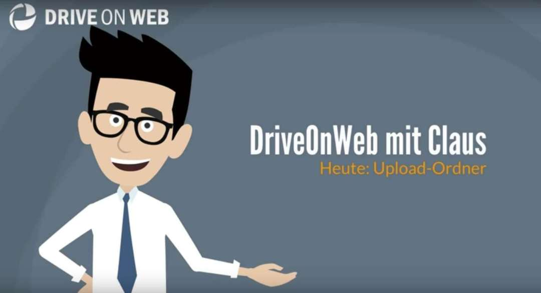 Erklärvideo: DriveOnWeb Upload-Ordner