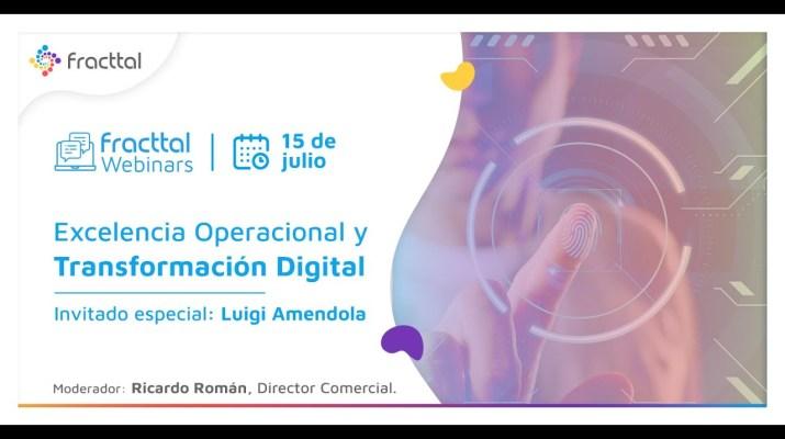 Webinar: Excelencia Operacional y Transformación Digital