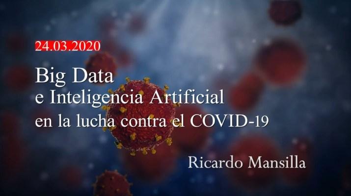 Big Data e Inteligencia Artificial en la lucha contra el COVID-19.