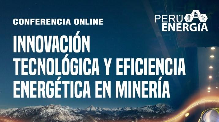 Innovación tecnológica y eficiencia energética en minería